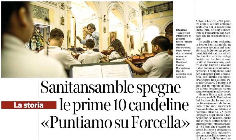 Sul Corriere del Mezzogiorno: Sanitansamble spegne le prime 10 candeline <<Puntiamo su Forcella>>